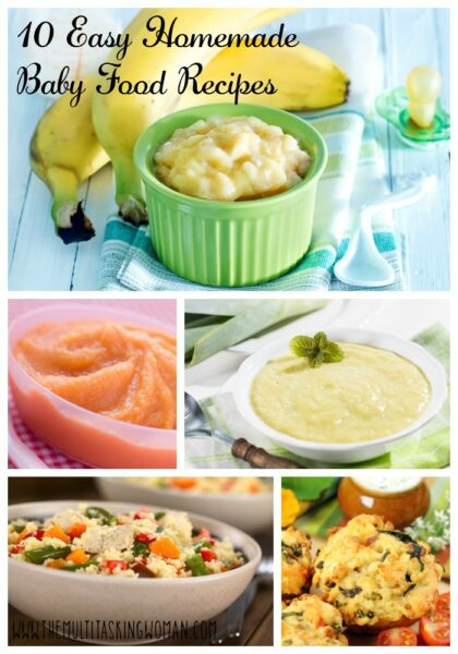 10 Easy Homemade Baby Food Recipes - The Multitasking Woman