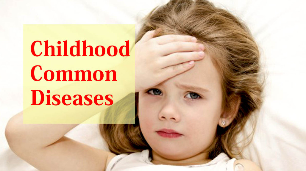 Common childhood diseases - Primary Medical Care Center ...