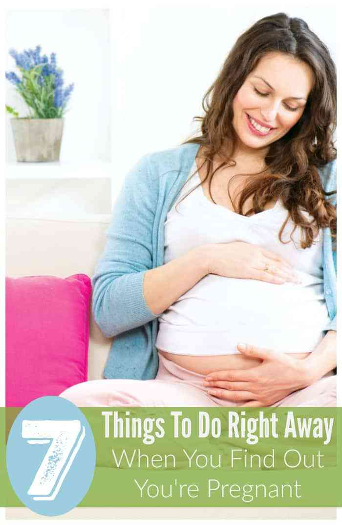 Seven Things To Do Right Away When You Find Out You're ...
