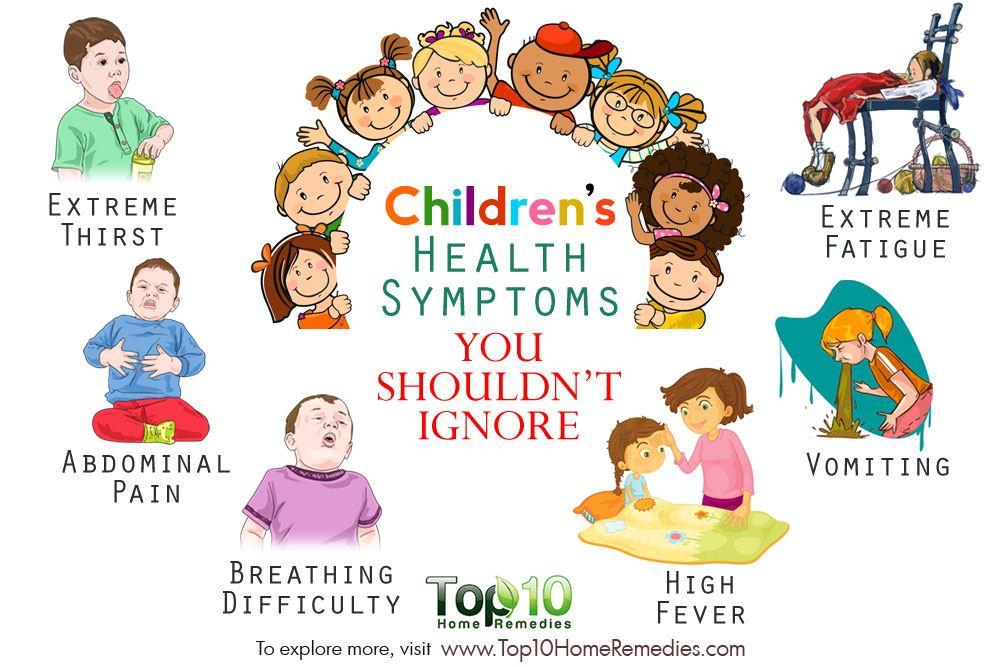 10 Children's Health Symptoms You Shouldn't Ignore | Top ...